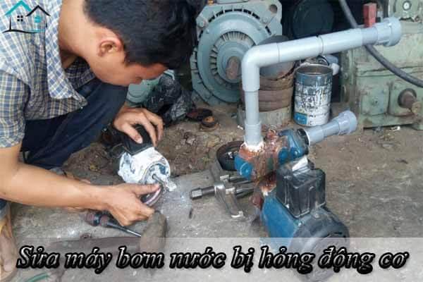 Sửa máy bơm nước bị hỏng động cơ