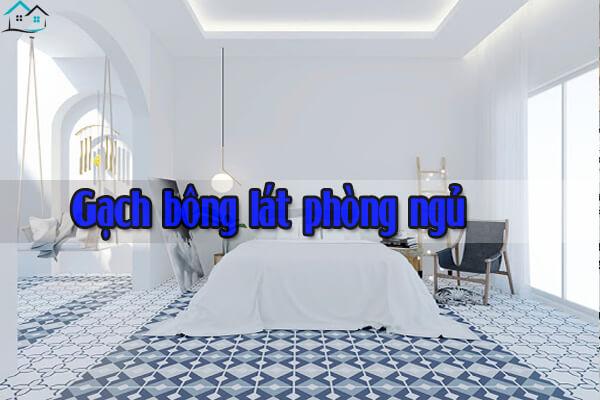 Gạch bông lát phòng ngủ