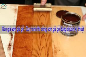 Báo giá sơn giả gỗ - Quy trình thi công sơn giả gỗ đúng chuẩn kỹ thuật
